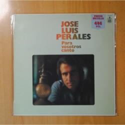 JOSE LUIS PERALES - PARA VOSOTROS CANTO - LP