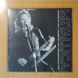 METALLICA - WOOSDTOCK 1994 / SAUGERTIES NEW YORK BROADCAST - LP