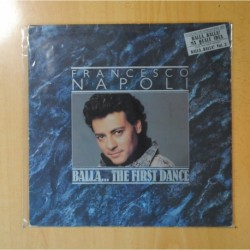 FRANCESCO NAPOLI - BALLA... THE FIRST DANCE - LP