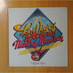 MIGUEL RIOS - LOS VIEJOS ROCKEROS NUNCA MUEREN - LP