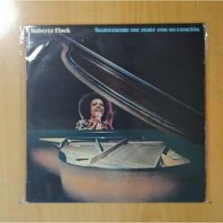 ROBERTA FLACK - SUAVEMENTE ME MATA CON SU CANCION - LP