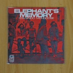 ELEPHANT'S MEMORY - COMANDO / MONGOOSE - SINGLE