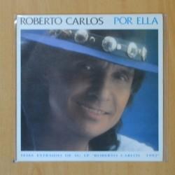 ROBERTO CARLOS - POR ELLA - SINGLE