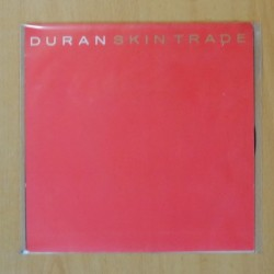 DURAN DURAN - SKIN TRADE / WE NEED YOU - SINGLE