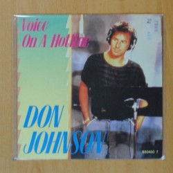 DON JOHNSON - VOICE ON A HOTLINE / LOST IN YOUR EYES - SINGLE