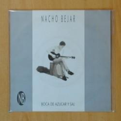 NACHO BEJAR - BOCA DE AZUCAR Y SAL / EN CUALQUIER RINCON - SINGLE