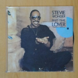 STEVIE WONDER - PART TIME LOVER / PART TIME LOVER INSTRUMENTAL - SINGLE