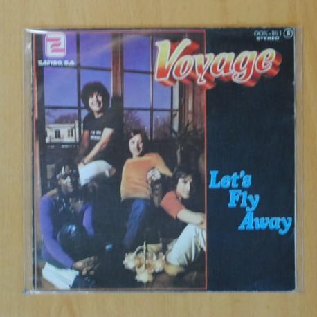 VOYAGE - LET´S FLY AWAY / KECHAK FANTASY - SINGLE