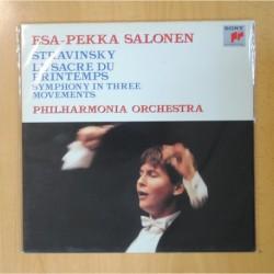 ESA-PEKKA SALONEN - STRAVINSKY LE SACRE DU FRINTEMPS / SYMPHONY IN THREE MOVEMENTS - LP