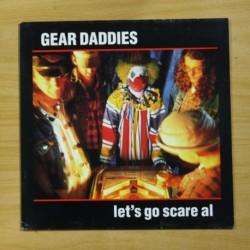 GEAR DADDIES - LET´S GO SCARE AL - LP