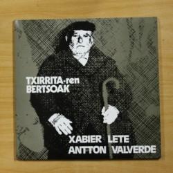 XABIER LETE / ANTTON VALVERDE - TXIRRITA -REN BERTSOAK - GATEFOLD 2 LP