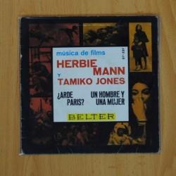 HERBIE MANN Y TAMIKOK JONES - ARDE PARIS / UN HOMBRE Y UNA MUJER - SINGLE