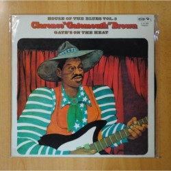 CLARENCE GATEMOUTH BROWN - GATE S ON THE HEAT / HOUSE OF THE BLUES VOL. 3 - LP