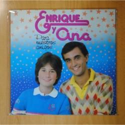 ENRIQUE Y ANA - PARA NUESTROS AMIGOS - LP