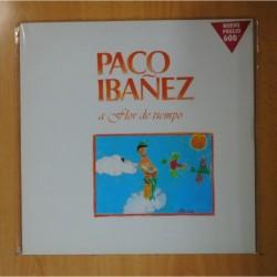 PACO IBAÑEZ - A FLOR DE TIEMPO - LP