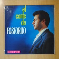 FOSFORITO - EL CANTE DE FOSFORITO - LP