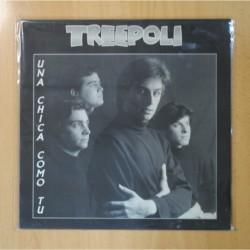 TREEPOLI - UNA CHICA COMO TU - LP