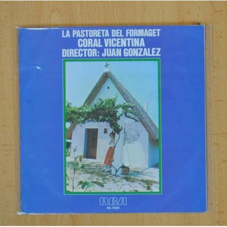 CORAL VICENTINA - LA PASTORETA DEL FORMAGET - SINGLE