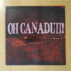 VARIOS - OH CANADUH! / A COLLECTION OF CANADIAN PUNK ROCK COVERS - LP