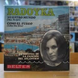 RADOYKA - NUESTRO MUNDO / COMO EL FUEGO - IV FESTIVAL DE LA CANCION DEL ATLANTICO - SINGLE