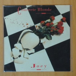 CONCRETE BLONDE - JOEY / I WANT YOU - SINGLE