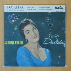 DALIDA - LE DISQUE D´OR DE DALIDA - PASSION FLOWER + 3 - EP