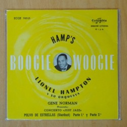 LIONEL HAMPTON Y SU ORQUESTA - HAMP´S BOOGIE WOOGIE - STARDUST PART 1 / STARDUST PART 2 - SINGLE
