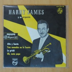 HARRY JAMES Y SU ORQUESTA - ALTO Y FUERTE + 3 - EP