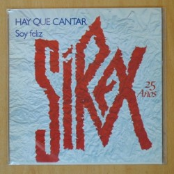 SIREX - 25 AÑOS - HAY QUE CANTAR / SOY FELIZ - SINGLE