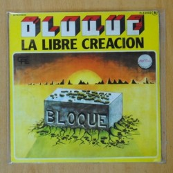 BLOQUE - LA LIBRE CREACION / NOSTALGIA - SINGLE