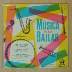 JOE DANIELS Y SU ORQUESTA - MUSICA PARA BAILAR - MI HERMANA CATALINA + 3 - EP
