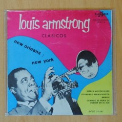 LOUIS ARMSTRONG - CLASICOS NEW ORLEANS, NEW YORK - DIPPER MOUTH BLUES + 3 - EP