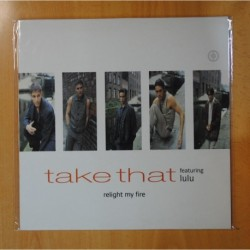 TAKE THAT FEATURING LULU - RELIGHT MY FIRE - MAXI