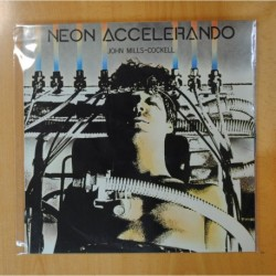 JOHN MILLS COCKELL - NEON ACCELERANDO - LP