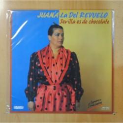 JUANA LA DEL REVUELO - SEVILLA ES DE CHOCOLATE - LP