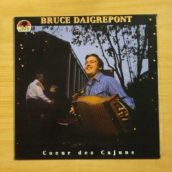 BRUCE DAIGREPONT - COEUR DES CAJUNS - LP