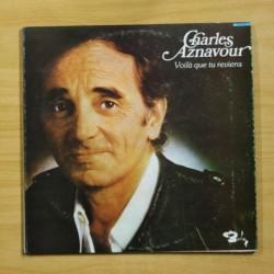 CHARLES AZNAVOUR - VOILA QUE TU REVIENS - GATEFOLD - LP
