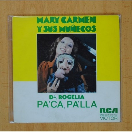 MARI CARMEN Y SUS MUÑECOS - PACA PALLA / PATO DESMAYAO - SINGLE