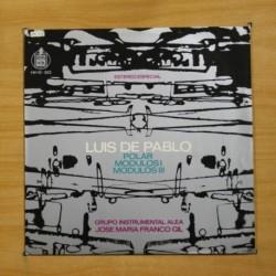 LUIS DE PABLO - POLAR / MODULOS I / MODULOS III - LP