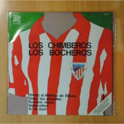LOS CHIMBEROS / LOS BOCHEROS - HIMNO AL ATLETICO DE BILBAO - LP