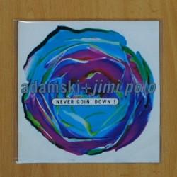 ADAMSKI / JIMI POLO - NEVER GOIN DOWN - SINGLE