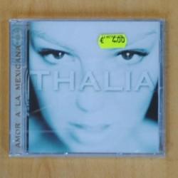 THALIA - AMOR A LA MEXICANA - CD