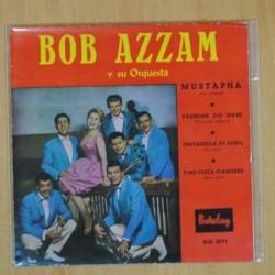 BOB AZZAM Y SU ORQUESTA - MUSTAPHA + 3 - EP