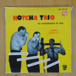 HOTCHA TRIO - SWING DEL ORGANILLO + 3 - EP