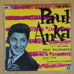 PAUL ANKA - VELAS ENCARNADAS + 3 - EP