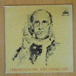 VARIOS - CEREMONIAS DEL AÑO SANTO 1950 - EP