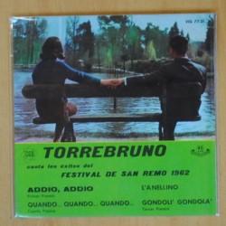 TORREBRUNO - FESTIVAL SAN REMO 1962 ADDIO ADDIO + 3 - EP