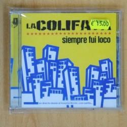 VARIOS - LA COLIFATA SIEMPRE FUI LOCO - CD