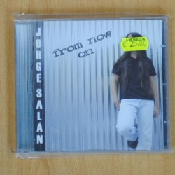 JORGE SALAN - FROM NOW ON - CD
