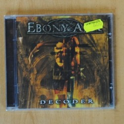 EBONY ARK - DECODER - CD